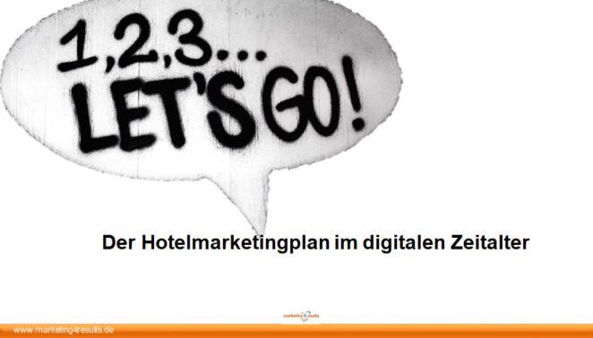 """Tagesseminar """"Der Hotelmarketingplan im digitalen Zeitalter"""""""