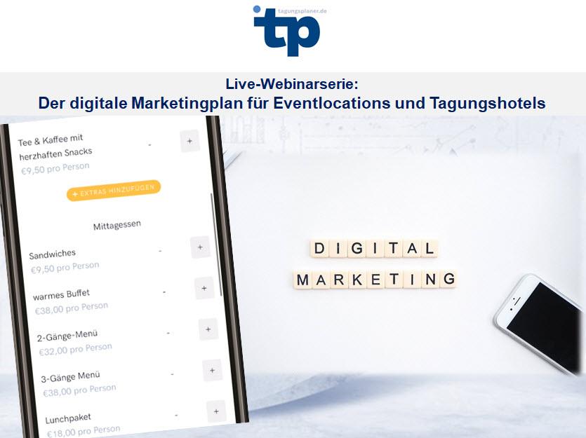 Live-Web-Seminare: Der digitale Marketingplan für Eventlocations und Tagungshotels